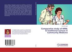 Bookcover of Comparative study of MPBL & Traditional Lecture in Community Medicine