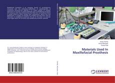Couverture de Materials Used In Maxillofacial Prosthesis