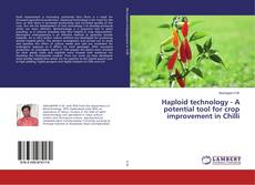 Обложка Haploid technology - A potential tool for crop improvement in Chilli
