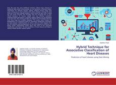 Couverture de Hybrid Technique for Associative Classification of Heart Diseases