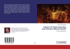 Portada del libro de Impact of Yogic Exercises and Positive Mental Health