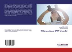 Bookcover of 2 Dimensional DWT encoder