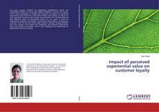 Portada del libro de Impact of perceived experiential value on customer loyalty