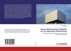 Обложка Some Mathematical Models on Co-operative Advertising