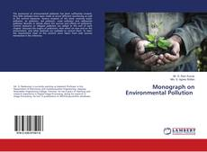 Bookcover of Monograph on Environmental Pollution