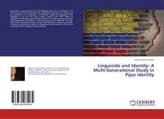 Bookcover of Linguicide and Identity: A Multi-Generational Study in Pijao Identity