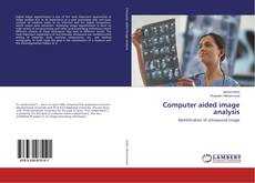 Bookcover of Computer aided image analysis