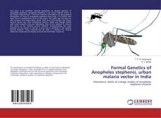 Bookcover of Formal Genetics of Anopheles stephensi, urban malaria vector in India