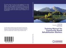 Portada del libro de Training Manual for Community Based Rehabilitation Workers