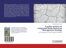 Bookcover of A policy analysis of Integrated Water Resources Management Strategy