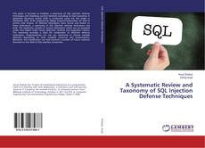 Bookcover of A Systematic Review and Taxonomy of SQL Injection Defense Techniques