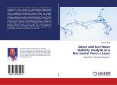 Bookcover of Linear and Nonlinear Stability Analysis in a Horizontal Porous Layer