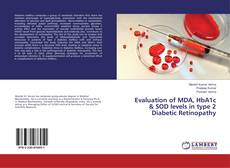Portada del libro de Evaluation of MDA, HbA1c & SOD levels in type 2 Diabetic Retinopathy