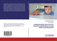 Bookcover of Implementing Security for Students Attendance using RFID and Biometric