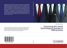 Couverture de Examining the recent Technological changes in HRM practice