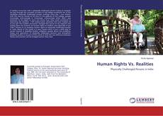 Bookcover of Human Rights Vs. Realities