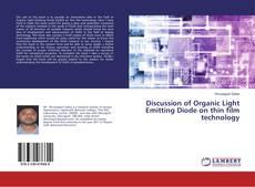 Capa do livro de Discussion of Organic Light Emitting Diode on thin film technology