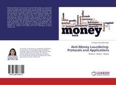 Anti-Money Laundering- Protocols and Applications的封面