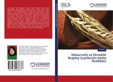 Bookcover of Makarnalık ve Ekmeklik Buğday Çeşitlerinin Kalite Özellikleri