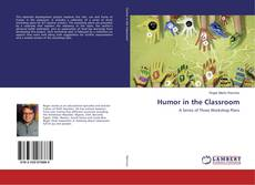 Bookcover of Humor in the Classroom