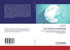Bookcover of 21st Century Leadership