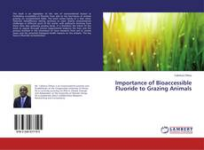 Couverture de Importance of Bioaccessible Fluoride to Grazing Animals