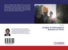 Bookcover of A Sight of International Business of China