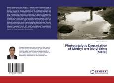 Portada del libro de Photocatalytic Degradation of Methyl tert-butyl Ether (MTBE)