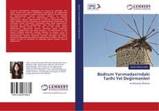 Bodrum Yarımadası'ndaki Tarihi Yel Değirmenleri kitap kapağı