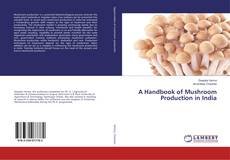 Couverture de A Handbook of Mushroom Production in India