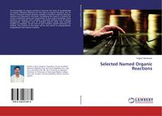 Bookcover of Selected Named Organic Reactions