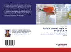 Обложка Practical book to begin in Microbiology
