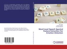 Обложка Word Level Speech Spectral Feature Extraction For Emotion Detection