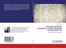 Bookcover of Founders of Share Companies under Ethiopian Commercial Law