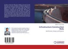 Infrastructure Construction Risks的封面