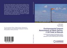 Bookcover of Environmental Impact Assessment of West Qurna-2 Oil Field at Basrah