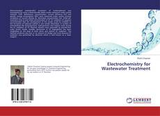 Bookcover of Electrochemistry for Wastewater Treatment