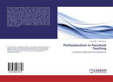 Copertina di Professionalism in Preschool Teaching