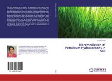 Обложка Bioremediation of Petroleum Hydrocarbons in Soil