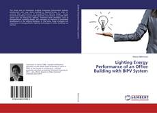 Bookcover of Lighting Energy Performance of an Office Building with BIPV System