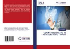 Couverture de Genetik Programlama ile Akışkan Kontrolü Tahmini