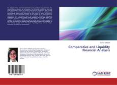 Bookcover of Comparative and Liquidity Financial Analysis