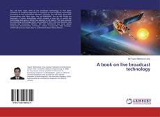 Copertina di A book on live broadcast technology