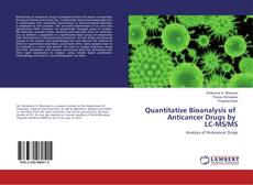 Capa do livro de Quantitative Bioanalysis of Anticancer Drugs by LC-MS/MS