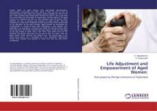 Portada del libro de Life Adjustment and Empowerment of Aged Women: