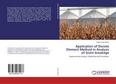 Application of Dicrete Element Method in Analysis of Grain breakage的封面