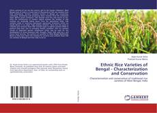 Bookcover of Ethnic Rice Varieties of Bengal - Characterization and Conservation