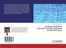 Bookcover of Swell-consolidation behaviour of lime and pond ash blended clays