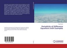 Bookcover of Periodicity of Difference Equations with Examples