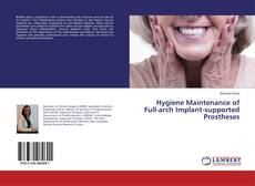 Bookcover of Hygiene Maintenance of Full-arch Implant-supported Prostheses